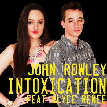 Intoxication (feat. Alyce Renee) - Single cover art