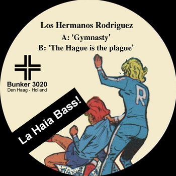 (Bunker 3020) La Haia Bass! (2002) cover art