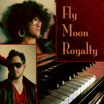Fly Moon Royalty (Album) cover art