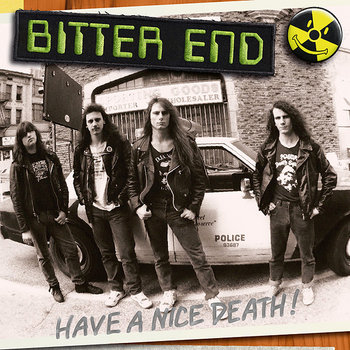 BITTER END &quot;Have A Nice Death!&quot; cover art