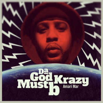 Da God Must B Krazy cover art