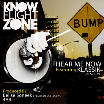 Hear Me Now featuring Klassik SAFSCrew cover art