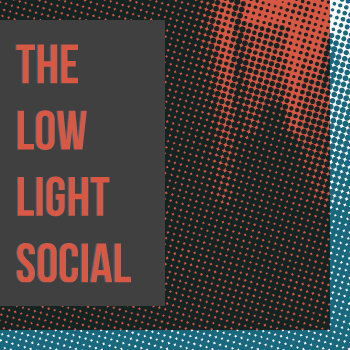 The Low Light Social cover art