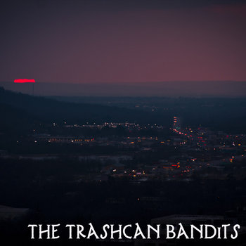 The Trashcan Bandits cover art