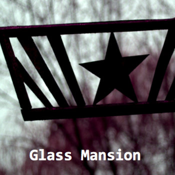 Glass Mansion EP cover art