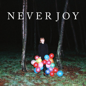 Never Joy cover art