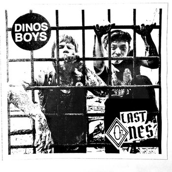 "Dinos Boys, ""Last Ones"" cover art"