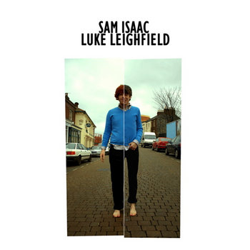 Sam Isaac / Luke Leighfield Split 10&quot; Single cover art