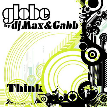 Globe by dj Max & Gabb - Think cover art