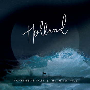 Happiness Falls & The Bitter Blue cover art