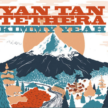 Kimmy Yeah - Yan Tan Tethera cover art