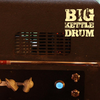 Big Kettle Drum cover art
