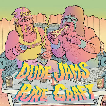 "Dude Jams / Pure Graft - Split 7"" cover art"