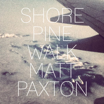 Shore Pine Walk (Single) cover art