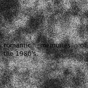 romantic memories of the 1980s cover art