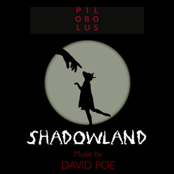SHADOWLAND: Music for Pilobolus cover art