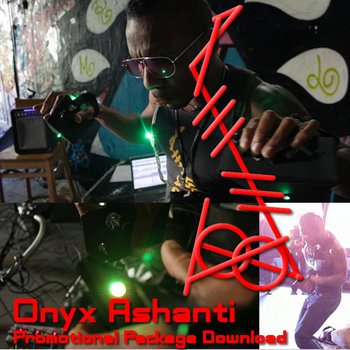 Onyx Ashanti Full Promotional Package 2011(old, but the music is still good) cover art