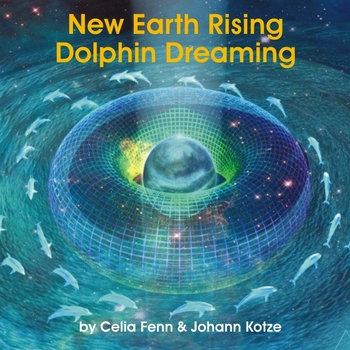 New Earth Rising Dolphin Dreaming cover art