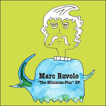 "Marc Ruvolo ""The Minimum-Plus"" EP cover art"