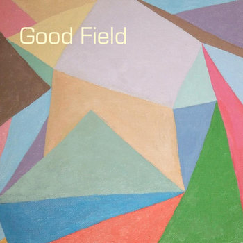 Good Field cover art