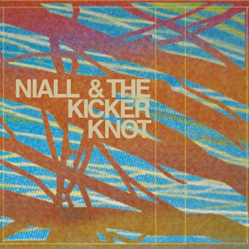 Niall/The Kicker Knot Split cover art