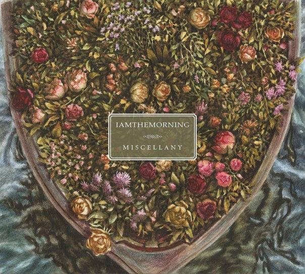 IAMTHEMORNING - Miscellany EP (2014)
