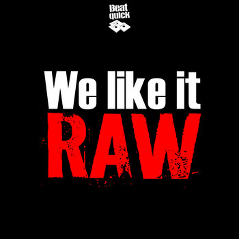 We Like it Raw cover art