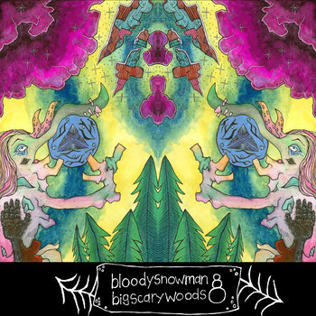 BLOODYSNOWMAN - Big Scary Woods cover art
