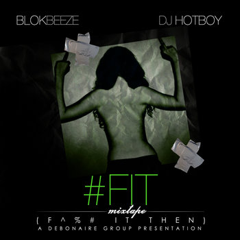 #F.I.T Mixtape cover art