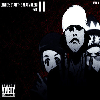 [enter: stan the beatmaker] Part II cover art