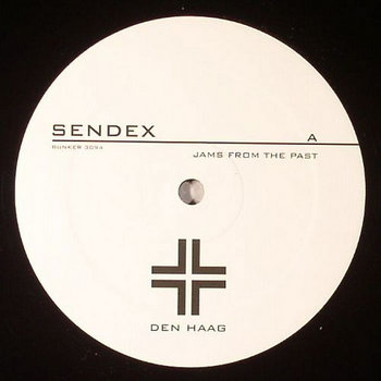 (Bunker 3094) Sendex  Jams From The Past (2011) cover art