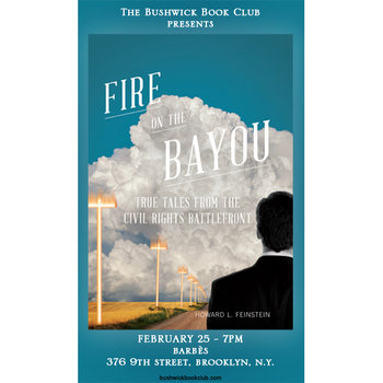 Bushwick Book Club presents FIRE ON THE BAYOU by Howard Feinstein cover art