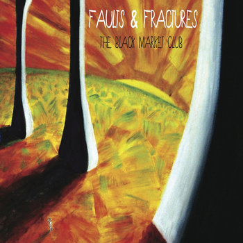 Faults &amp; Fractures cover art