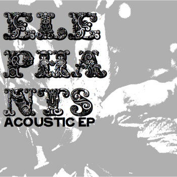 Elephants Acoustic EP cover art