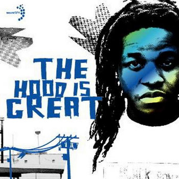 The Hood is Great (ALBUM) cover art