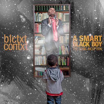 A Smart Black Boy | The Sonic Inception cover art
