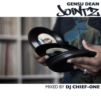 Gensu Dean - Jointz (Mixed by DJ Chief One) cover art