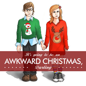 It&#39;s Going to Be an Awkward Christmas, Darling cover art