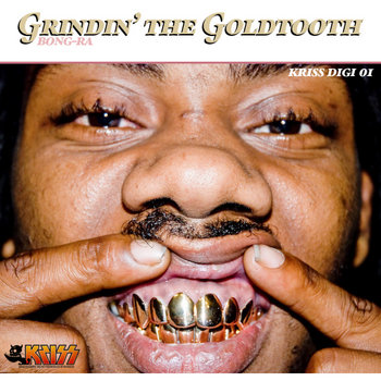 Grindin' The Goldtooth EP cover art
