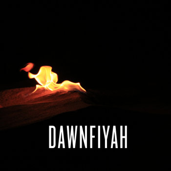 Dawnfiyah [prod.Dvnny Wells x Sucka Plush] cover art