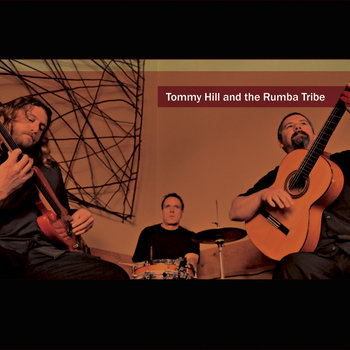Tommy Hill and The Rumba Tribe cover art