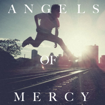 Angels Of Mercy cover art