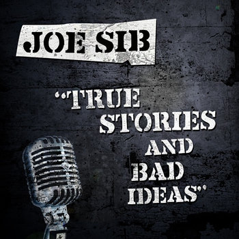 True Stories and Bad Ideas cover art