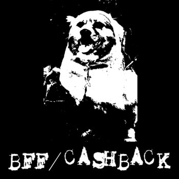 Bff/cashback split cover art