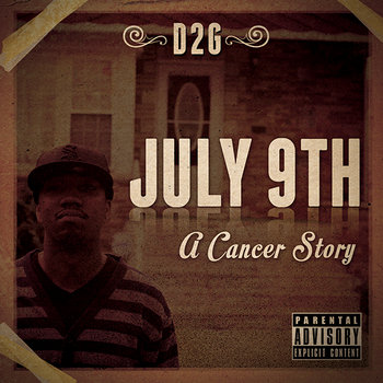 "D2G ""July 9th: A Cancer Story"" cover art"