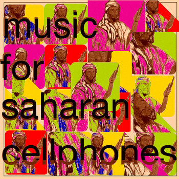 Music For Saharan Cellphones cover art