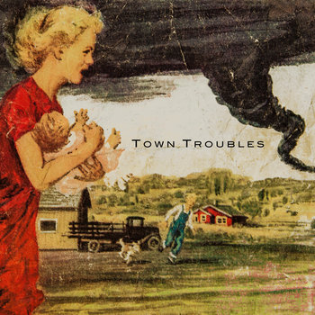TownTroubles Ep cover art