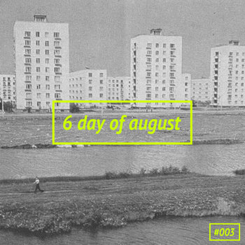 6 day of august cover art