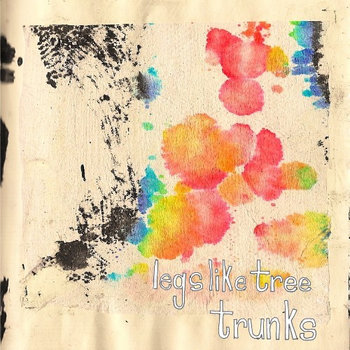 Legs Like Tree Trunks EP cover art