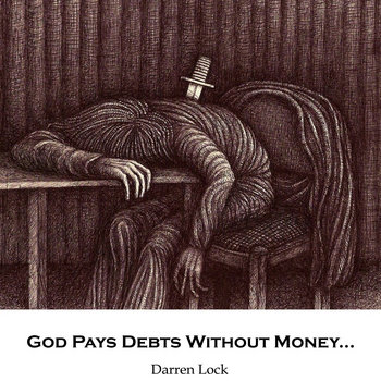 God Pays Debts Without Money... cover art